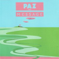 Purchase Paz - The Message
