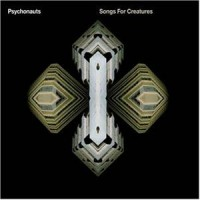 Purchase Psychonauts - Songs For Creatures