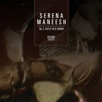 Purchase Serena Maneesh - Abyss In B Minor