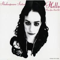 Purchase Shakespear's Sister - Hello (Turn Your Radio On)