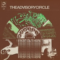Purchase The Advisory Circle - From Out Here