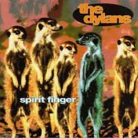 Purchase The Dylans - Spirit Finger