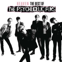 Purchase The Psychedelic Furs - Heaven: The Best Of The Psychedelic Furs CD2