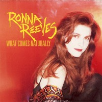 Purchase Ronna Reeves - What Comes Naturally