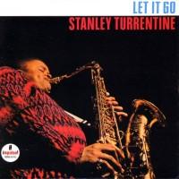 Purchase Stanley Turrentine - Let It Go (Vinyl)