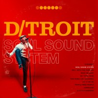 Purchase D/Troit - Soul Sound System