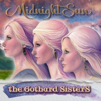Purchase The Gothard Sisters - Midnight Sun