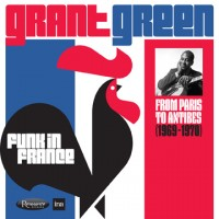 Purchase Grant Green - Funk In France - From Paris To Antibes (1969-1970) CD1