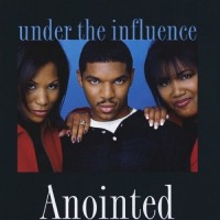 Purchase Anointed - Under The Influence