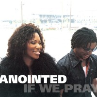 Purchase Anointed - If We Pray