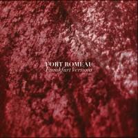 Purchase Fort Romeau - Frankfurt Versions