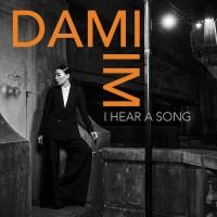 Purchase Dami Im - I Hear A Song