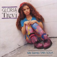 Purchase Gloria Trevi - Me Siento Tan Sola
