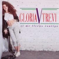 Purchase Gloria Trevi - Si Me Llevas Contigo