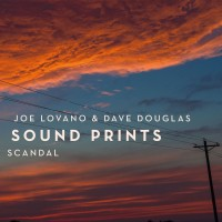 Purchase Joe Lovano & Dave Douglas Sound Prints - Scandal