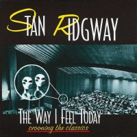 Purchase Stan Ridgway - The Way I Feel Today: Crooning The Classics