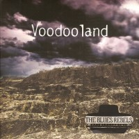 Purchase The Blues Rebels - Voodoo Land