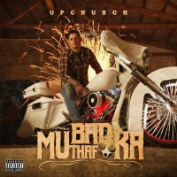 Purchase Upchurch - Bad Mutha Fucka