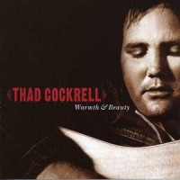 Purchase Thad Cockrell - Warmth & Beauty