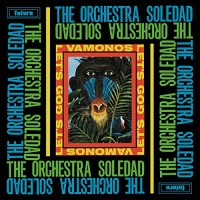 Purchase The Orchestra Soledad - Vámonos & Let's Go