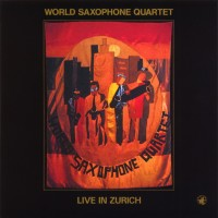 Purchase World Saxophone Quartet - Live In Zurich