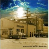 Purchase The Mother Truckers - Something Worth Dying For