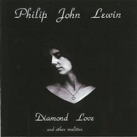 Purchase Philip John Lewin - Diamond Love And Other Realities