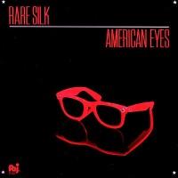 Purchase Rare Silk - American Eyes