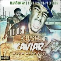 Purchase Lil Loco - Kush N Caviar 2