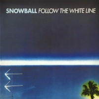 Purchase Snowball - Follow The White Line