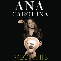 Purchase Ana Carolina - Mega Hits CD2