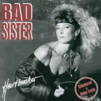 Purchase Bad Sister - Heartbreaker (Reissued 2003)