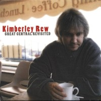 Purchase Kimberley Rew - Great Central Revisited
