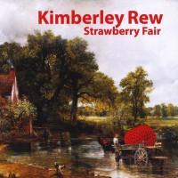 Purchase Kimberley Rew - Strawberry Fair
