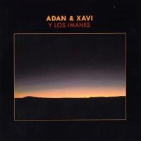 Purchase Adan & Xavi Y Los Imanes - Adan & Xavi Y Los Imanes