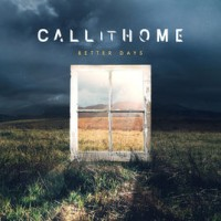 Purchase Call It Home - Better Days