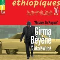 Purchase Girma Beyene & Akale Wube - Mistakes On Purpose (Ethiopiques 30)