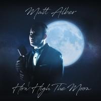Purchase Matt Alber - How High The Moon