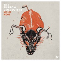 Purchase The Furrow Collective - Wild Hog