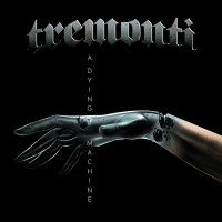 Purchase Tremonti - A Dying Machine