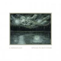 Purchase Carmanah - Speak In Rhythms