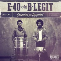 Purchase E-40 & B-Legit - Connected And Respected