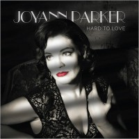 Purchase Joyann Parker - Hard To Love