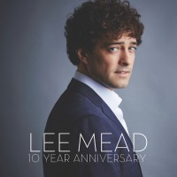 Purchase Lee Mead - Lee Mead 10 Year Anniversary