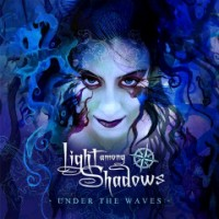 Purchase Light Among Shadows - Under The Waves