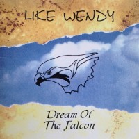 Purchase Like Wendy - Dream Of The Falcon