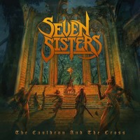 Purchase Seven Sisters - The Cauldron And The Cross