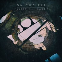 Purchase Sleep In Heads - On The Air