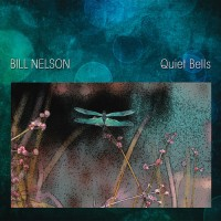 Purchase Bill Nelson - Quiet Bells