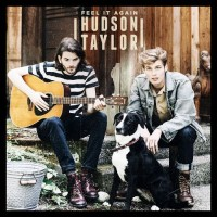 Purchase Hudson Taylor - Feel It Again (EP)